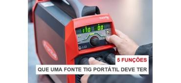 5 FUNÇÕES   QUE UMA FONTE TIG PORTÁTIL DEVE TER